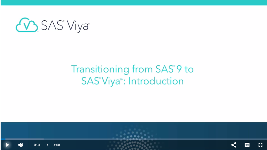 Transitioning from SAS9 to Viya video screenshot.png